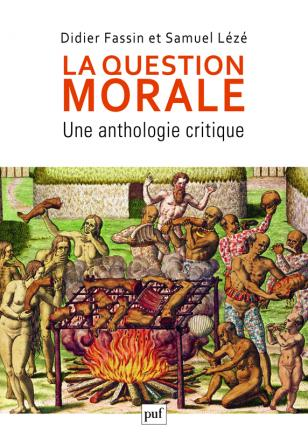 La question morale. Une anthologie critique