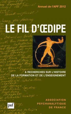 Annuel 2012 - APF. Le fil d'Oedipe
