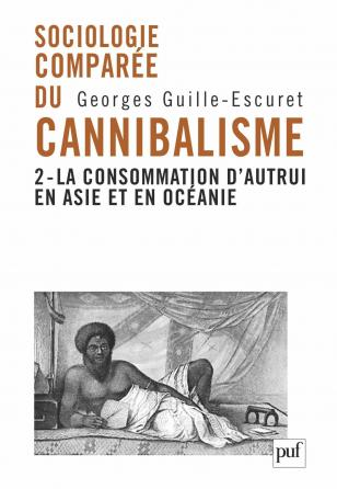Sociologie comparée du cannibalisme. II