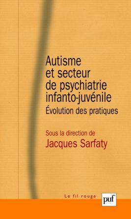 Autisme et secteur de psychiatrie infanto-juvénile