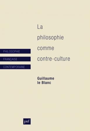 La philosophie comme contre-culture