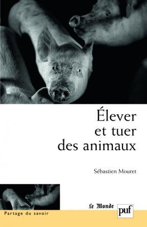 Élever et tuer des animaux