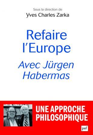 Refaire l'Europe avec Jürgen Habermas