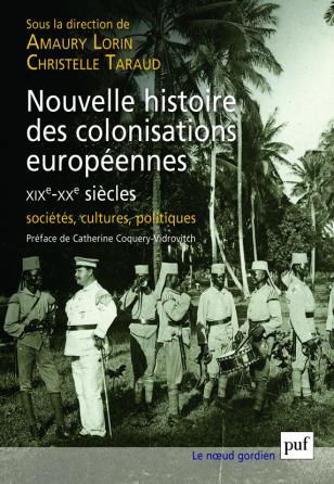 Nouvelle histoire des colonisations européennes (XIXe-XXe siècles)