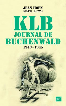 K.L.B. Journal de Buchenwald (1943-1945)