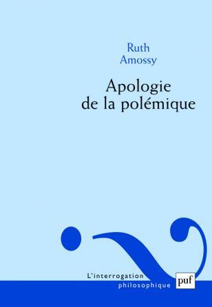 Apologie de la polémique