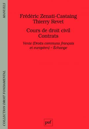 Cours de droit civil. Contrats. Vente (Droit commun français et européen) - Échange