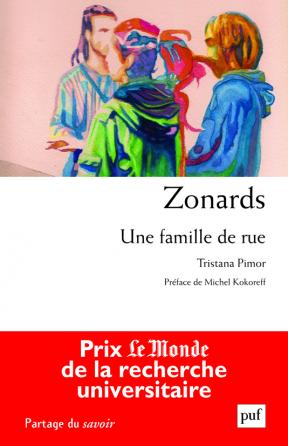 Zonards. Une famille de rue