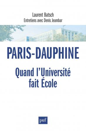 Paris-Dauphine : quand l'Université fait École