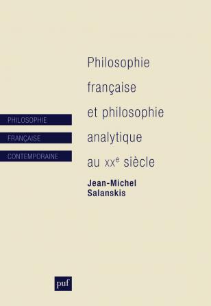 Philosophie française et philosophie analytique au XXe siècle