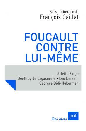 Foucault contre lui-même