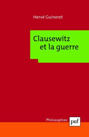 Clausewitz et la guerre
