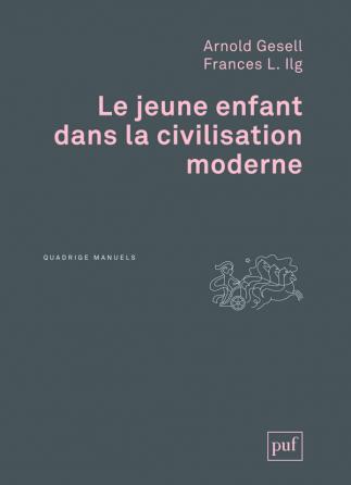 Le jeune enfant dans la civilisation moderne
