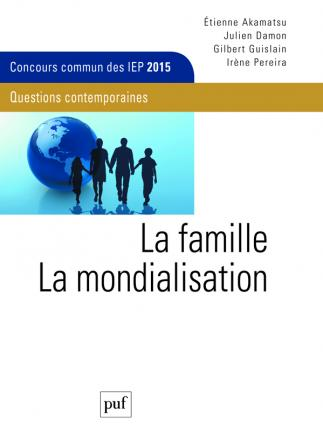 La famille. La mondialisation