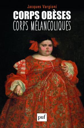 Corps obèses, corps mélancoliques
