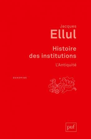 Histoire des institutions. L'Antiquité