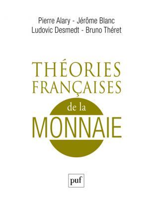 Théories françaises de la monnaie