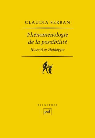 Phénoménologie de la possibilité : Husserl et Heidegger