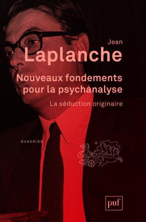 Nouveaux fondements pour la psychanalyse