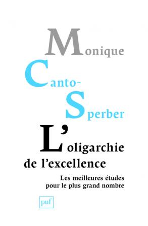 L'oligarchie de l'excellence