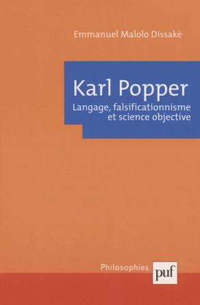 Karl Popper. Langage, falsificationnisme et science objective