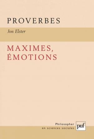 Proverbes, maximes, émotions