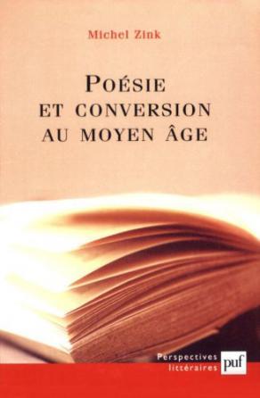 Poésie et conversion au Moyen Âge