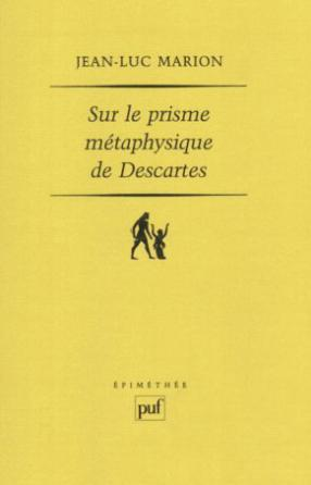 Sur le prisme métaphysique de Descartes