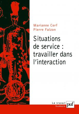 Situations de service : travailler dans l'interaction