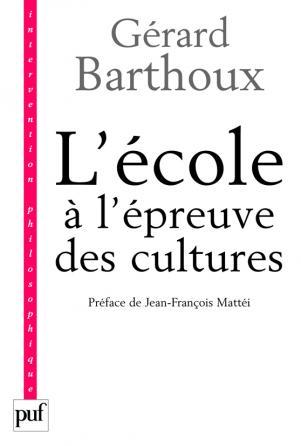 L'école à l'épreuve des cultures