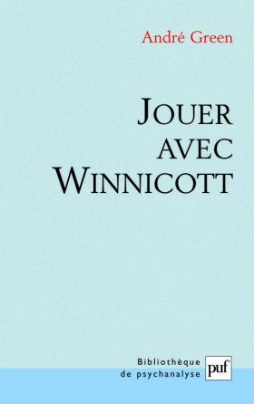 Jouer avec Winnicott