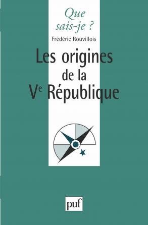 Les origines de la Ve République