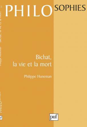 Bichat, la vie et la mort