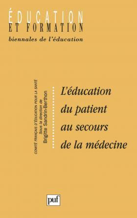 L'éducation du patient au secours de la médecine