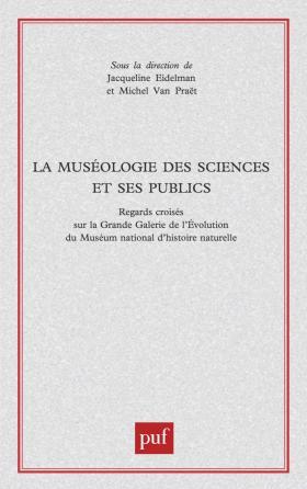 La muséologie des sciences et ses publics