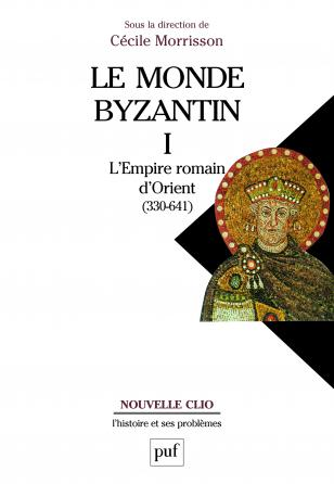 Le monde byzantin. Tome 1