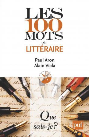 Les 100 mots du littéraire