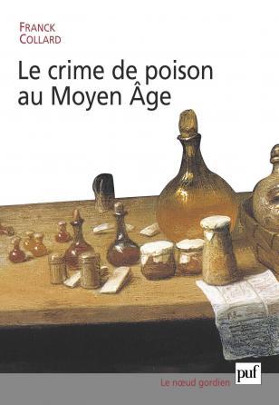 Le crime de poison au Moyen Âge