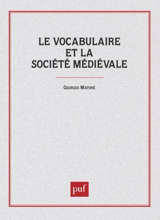 Le vocabulaire de la société médiévale