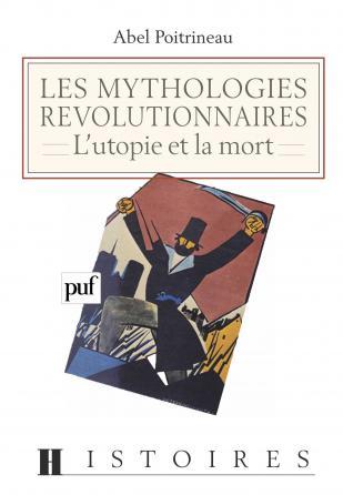 Les mythologies révolutionnaires