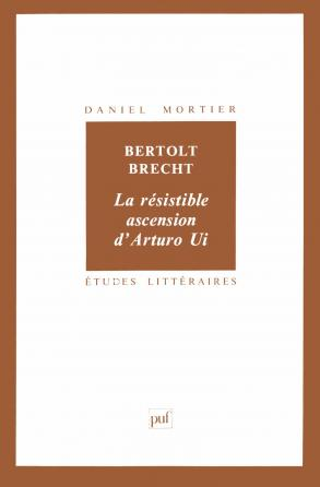 Bertolt Brecht : La résistible ascension d'Arturo Ui
