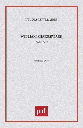 William Shakespeare : «  Hamlet  »