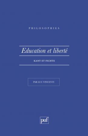 Éducation et liberté. Kant et Fichte
