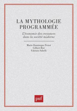 La mythologie programmée