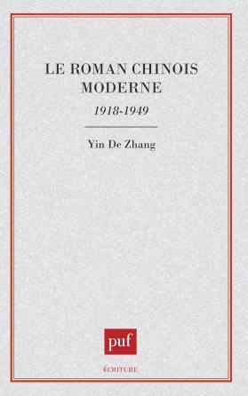 Le roman chinois moderne, 1918-1949