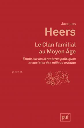 Le Clan familial au Moyen Âge