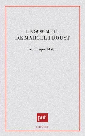 Le sommeil de Marcel Proust