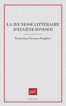La jeunesse littéraire d'Eugène Ionesco