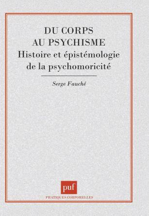 Du corps au psychisme