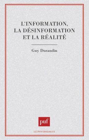 L'information, la désinformation et la réalité